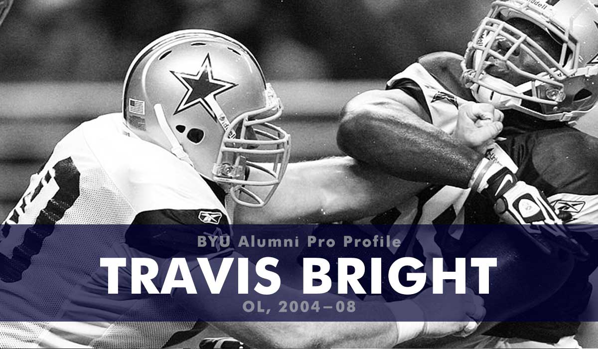 Pro Profile: Travis Bright (OL, 2004-08)