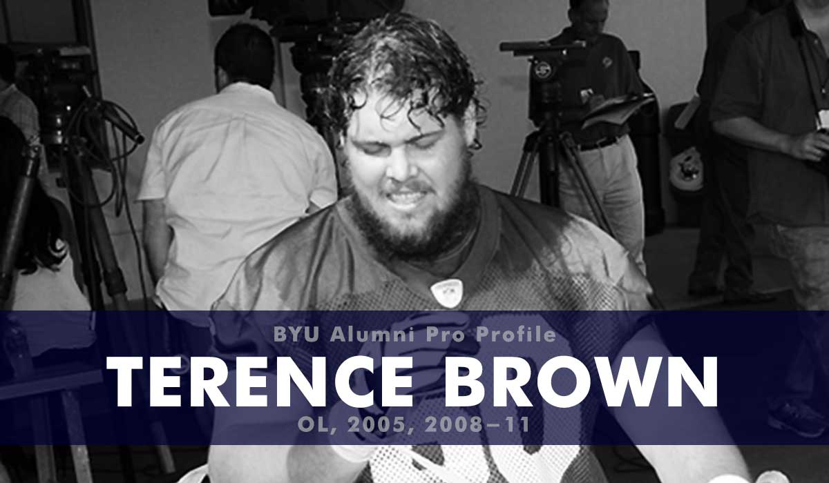 Pro Profile: Terence Brown (OL, 2005, 2008-11)