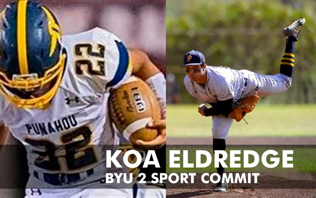 Getting to know new BYU Baseball/Football commit, 3-Star WR Koa Eldredge (Class of 2020)